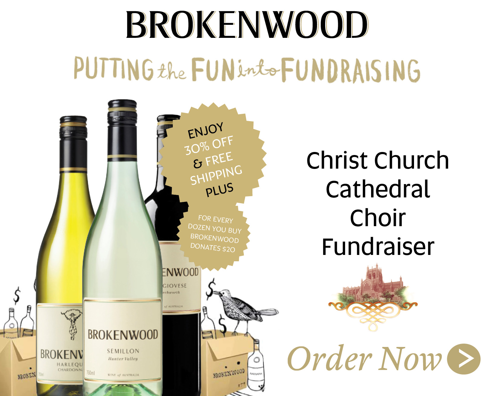 Buy online directly from Brokenwood and use the coupon code CHOIR